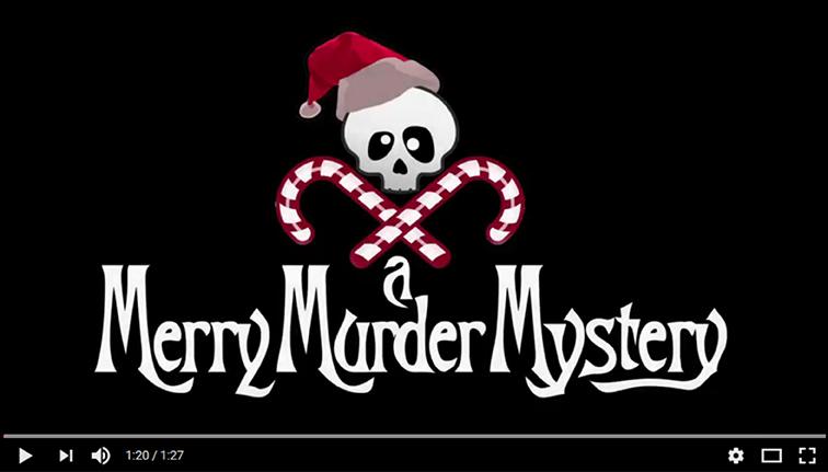 A Merry Murder Mystery - 2016 Trailer